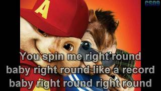 getlinkyoutube.com-You Spin Me (Right Round) - Chipmunks {Lyrics on Screen} HD
