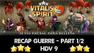 getlinkyoutube.com-Recap GDC - Part 1/2:  Hdv 9:  Compo et Attaques 3 étoiles - Clash of Clans