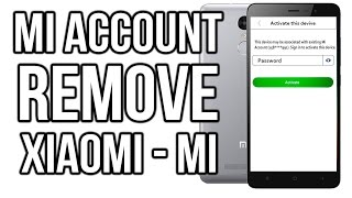 getlinkyoutube.com-UNLOCK Mi ACCOUNT,  This device may be associated with existing Mi account