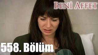 getlinkyoutube.com-Beni Affet - 558. Bölüm