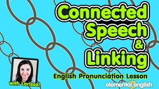getlinkyoutube.com-Connected Speech & Linking | American English Pronunciation