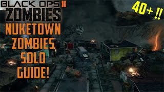 getlinkyoutube.com-Nuketown Zombies HIgh Rounds Solo Strategy! 40+!!! Call of Duty Black Ops 2 Zombies
