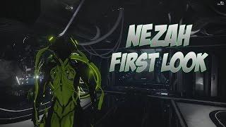 getlinkyoutube.com-Warframe : NEZAH FIRST LOOK! LET DOWN?