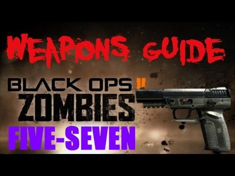 BO2 Zombies Five-Seven / Ultra Weapons Guide