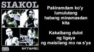 getlinkyoutube.com-Siakol - Bunga (Haymabu Album) Lyrics