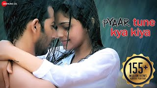 getlinkyoutube.com-Pyaar Tune Kya Kiya - Official Theme Song | Love Romance Sad Song | Jubin Nautiyal | Humma
