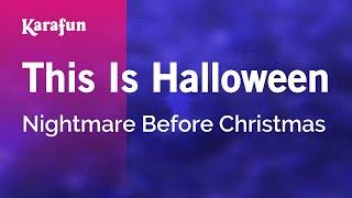 Karaoke This Is Halloween - The Nightmare Before Christmas *