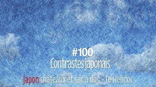 #100 Contrastes du Japon