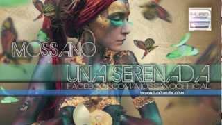 getlinkyoutube.com-Mossano - Una Serenada (Radio Version)