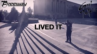 Freeway & Girl Talk - Lived It