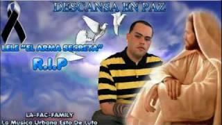 getlinkyoutube.com-Lele 'El Arma Secreta' - De Caseria [La Ultima Cancion Que Grabo] (Rip Lele)