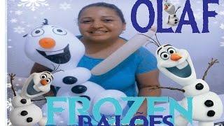 OLAF de Balões Filme FROZEN -Canal Juju Oliveira