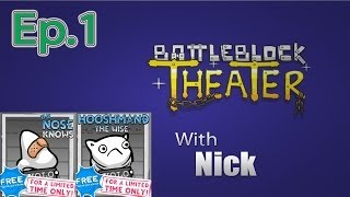 getlinkyoutube.com-THE NOSE KNOWS BattleBlock Theater (Furbottoms Features) Ep. 1
