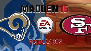 getlinkyoutube.com-Madden Rams vs 49ers Full Game PS4 Gameplay Uncut Raw Video