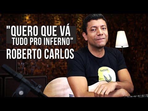 Roberto Carlos - Quero que v� tudo pro inferno