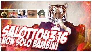 getlinkyoutube.com-SALOTTO4316 - NON  SOLO BAMBINI