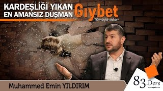 getlinkyoutube.com-Kardeşliği Yıkan En Amansız Düşman: Gıybet | Muhammed Emin Yıldırım (83. Ders)