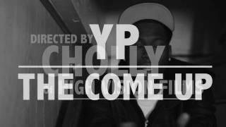 YP - The Come Up