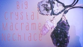 getlinkyoutube.com-Macame Tutorial- Big Crystal Neckalce