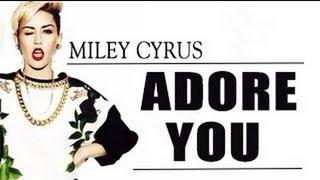 getlinkyoutube.com-Miley Cyrus - Adore You Lyric