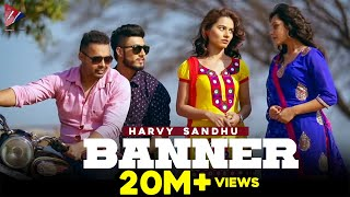 getlinkyoutube.com-Harvy Sandhu - Banner | Latest Punjabi Song 2015