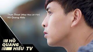 getlinkyoutube.com-Thần Thoại | Hồ Quang Hiếu | Video Lyrics