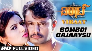 "getlinkyoutube.com-Bombdi Bajaaysu Full Video Song || ""Viraat"" 