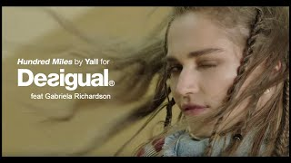getlinkyoutube.com-Hundred Miles by Yall feat Gabriela Richardson for Desigual