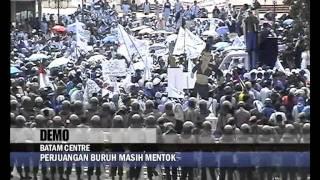 getlinkyoutube.com-KERUSUHAN DEMO BURUH BATAM