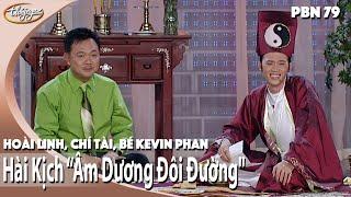 getlinkyoutube.com-Hài Kịch Âm Dương Đôi Đường - Hoài Linh, Chí Tài, Bé Kevin Phan (PBN 79)