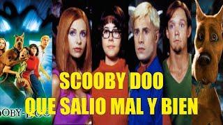 Scooby Doo La Pelicula Que Salio Mal y Bien y Curiosidades