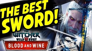 getlinkyoutube.com-The Witcher 3: Blood and Wine THE BEST SWORD IN THE GAME / QUEST THERE CAN BE ONLY ONE