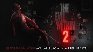 The Evil Within 2 - First-Person Gameplay Mode