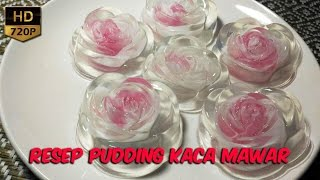 getlinkyoutube.com-Cara Cepat Membuat Pudding Kaca Mawar