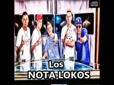 LOS NOTA LOKOS EXITOS ENGANCHADOS