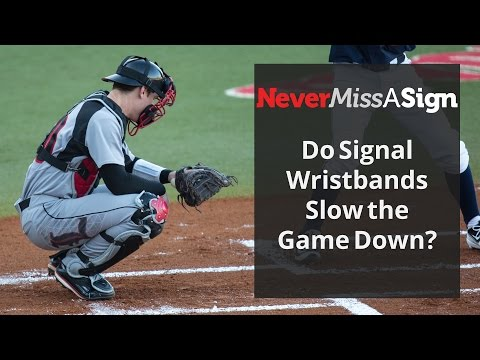 Do Wristband Signs Slow the Game Down?