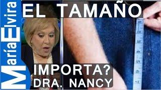 EL TAMAÑO DEL PENE IMPORTA? | María Elvira con Nancy Alvarez