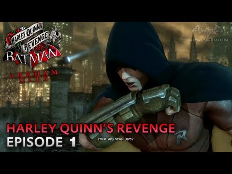 Batman: Arkham City - Harley Quinn's Revenge DLC - Walkthrough (Part 1) -gJ_C0yl5dt8