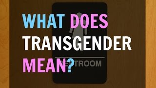 getlinkyoutube.com-What Does It Mean To Be Transgender?