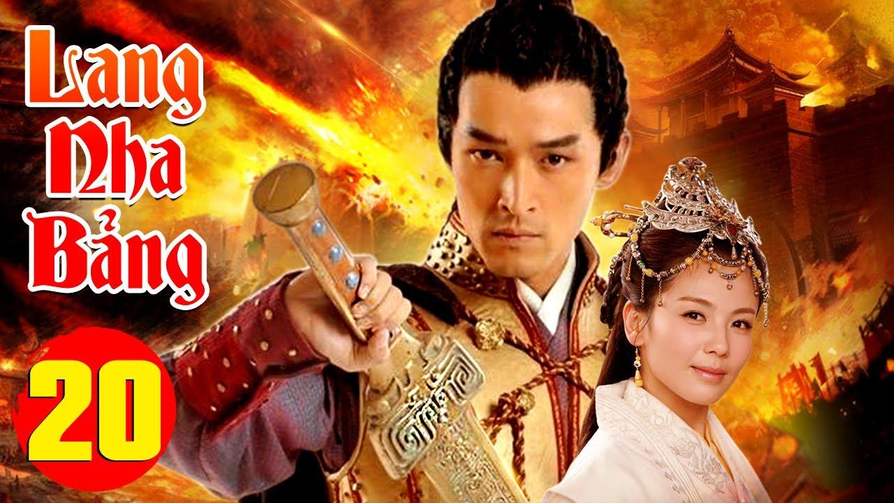 PHIM HAY 2021 | LANG NHA BẢNG - Tập 20 | Phim Bộ Trung Quốc Hay Nhất 2021