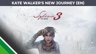 Syberia 3 - Kate Walker's New Journey