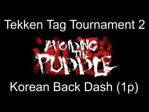 TTT2 Korean Back Dash Tutorial Part 1 (1P Side)