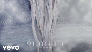 Paloma Faith - Warrior (Audio)