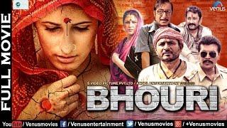 BHOURI - Full Movie   Hindi Movies 2017 Full Movie   Hindi Movies   Latest Bollywood Full Movies