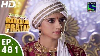 Bharat Ka Veer Putra Maharana Pratap - महाराणा प्रताप - Episode 481 - 3rd September, 2015