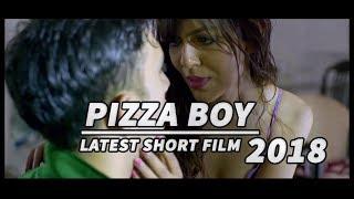PIZZA BOY & CUSTOMER SEX latest Hindi hot Short Film/movies 2018 width=