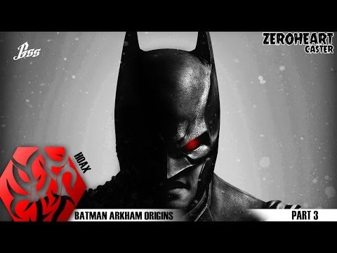 [ Batman Arkham Origins ] ศึกเจ้ามวยไทย #3 by Gss Entertainment