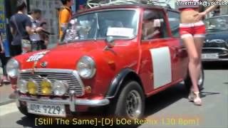 getlinkyoutube.com-HD [Still the same]-[Dj bOe Remix 130 Bpm].mp4