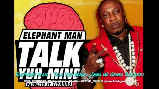 Elephant Man - Talk Yuh Mind
