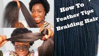 getlinkyoutube.com-How To Feather Tips of Kanekalon Braiding Hair Best Results Box Braids Twist Hair Extensions